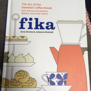 fika the art of the swedish coffee break book
